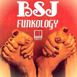 BSJ - Funkology [Traktoria]
