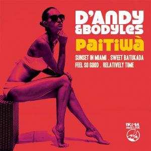 D'Andy, Bodyles - Paitiwa [IRMA DANCEFLOOR]