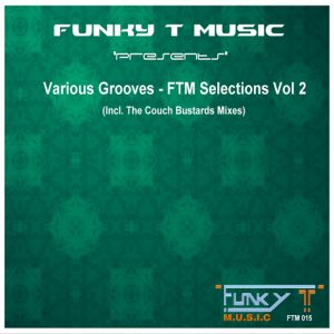 DJ Funky T - Various Grooves- FTM Selections, Vol. 2 [Funky T Music]