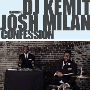 DJ Kemit feat. Josh Milan - Confession [Honeycomb Music]
