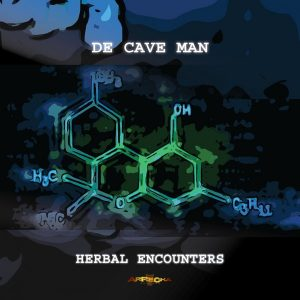 De Cave Man - Herbal Encounters [Arrecha Records]