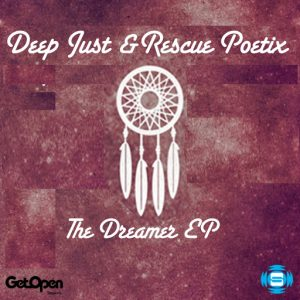 Deep Just & Rescue Poetix - Dreamer EP [SOUNDMEN On WAX]