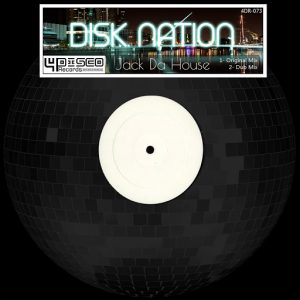 Disk Nation - Jack Da House [4Disco Records]