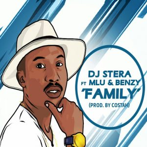 Dj Stera - Family [Rockstar Productions]