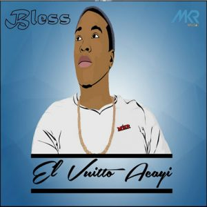 El Vuitto Acayi - Bless [MKR MUSIC (PTY) Ltd]