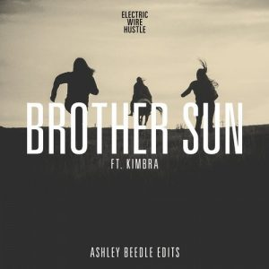 Electric Wire Hustle - Brother Sun (Ashley Beedle Edits) [Loop]