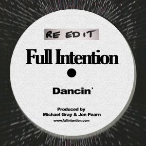 Full Intention - Dancin' (Re-Edit) [Full Intention Records]