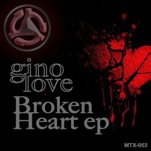 Gino Love - Broken Heart EP [Muted Trax]