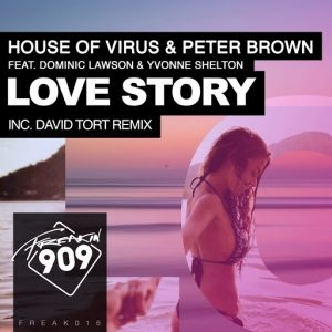 House Of Virus - Love Story [Freakin909]