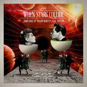 Jako Diaz - When Stars Collide [Spirit Soul Records]