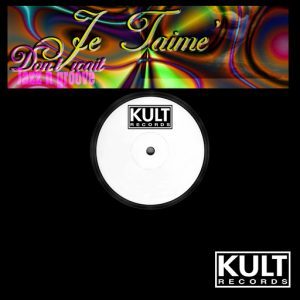 Jazz-N-Groove & Je t'aime - Kult Records Presents- Don't Wait (Remastered) [KULT old skool]