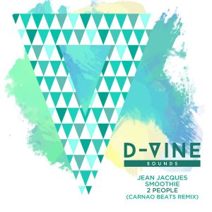 Jean Jaques Smoothie - 2 People [D-Vine Sounds]