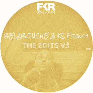 KS French & Belabouche - The Edits V3 [FKR]