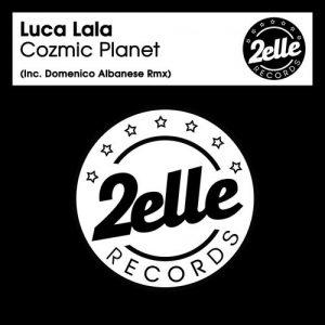 Luca Lala - Cozmic Planet [2EllE Records]