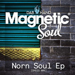 Magnetic Soul - Norn Soul EP [Dab Hand]