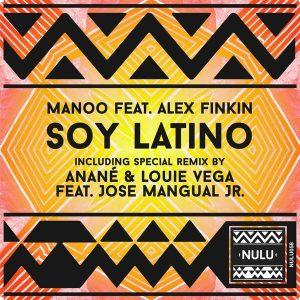 Manoo Feat. Alex Finkin - Soy Latino [Nulu]