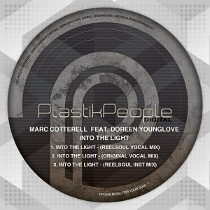 Marc Cotterell feat. Doreen Younglove - Into The Light [Plastik People Digital]