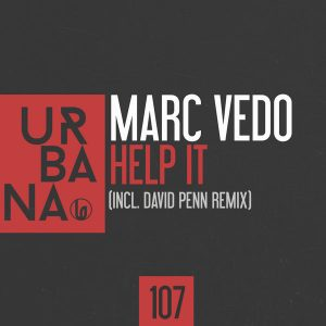 Marc Vedo - Help It [Urbana Recordings]