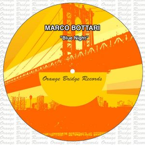 Marco Bottari - Blue Night [Orange Bridge]