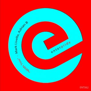 Mark Livella & Adrian B - With You [Enterpride Records]