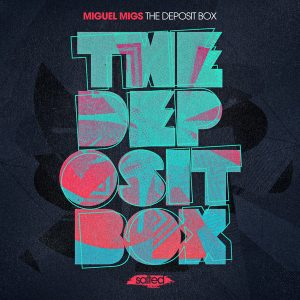 Miguel Migs - The Deposit Box [Salted Music]