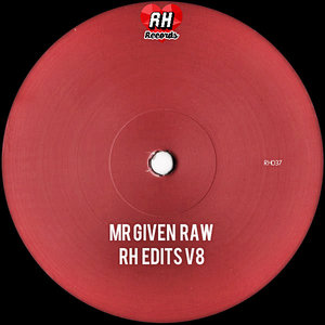 Mr. Given Raw - RH Edits V8 [Rebel Hearts]