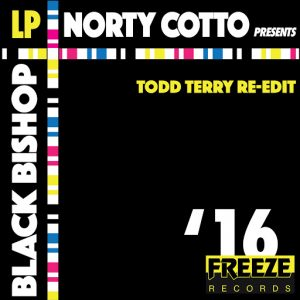 Norty Cotto - Black Bishop EP (Todd Terry Re-Edit) [Freeze Records]