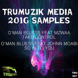 O'Man Bluess - Trumuzik Media 2016 [Trumuzik Media]