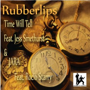 Rubberlips - Time Will Tell , Jara [Smooth Agent]
