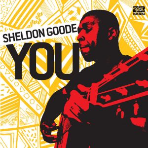 Sheldon Goode - You [Makin Moves]