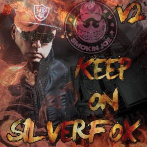 Silverfox - Keep On [Smokin Joe Records]