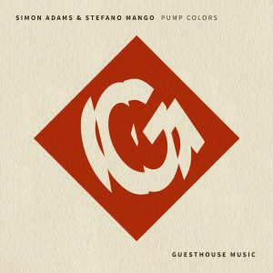 Simon Adams, Stefano Mango - Pump Colors [Guesthouse]