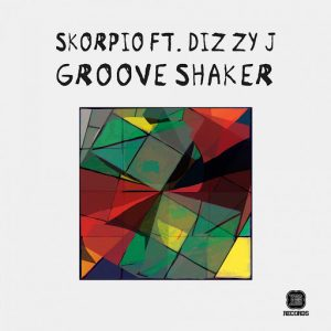 Skorpio - Groove Shaker EP [Yes Yes Records]