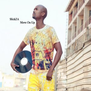 SlickZA - Move On Up [Orbit Music]