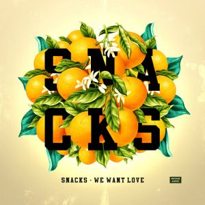 Snacks - We Want Love - EP [Boogie Angst]