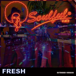 Soulful-Cafe - Fresh [Soulful Cafe]