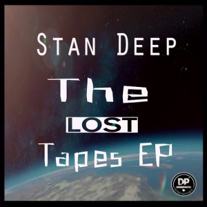 Stan Deep - The Lost Tapes EP [Deephonix Records]
