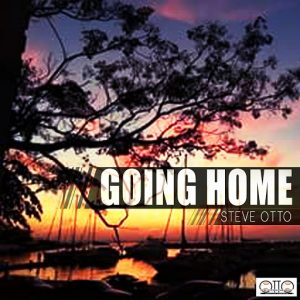 Steve Otto - Going Home