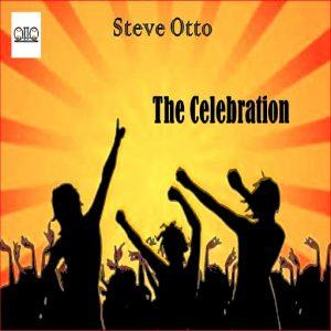 Steve Otto - The Celebration