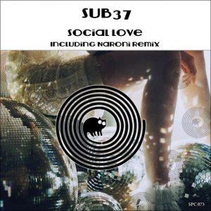 Sub37 - Social Love [SpinCat Records]
