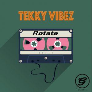 Tekky Vibez - Rotate [Galaxer Music]
