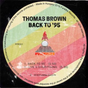 Thomas Brown - Back To 95 [Funkfire]