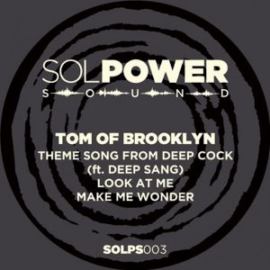 Tom of Brooklyn - Theme Song from Deep Cock [Sol Power Sound]