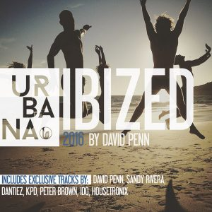 VARIOUS - Ibized 2016 By David Penn [Urbana Recordings]