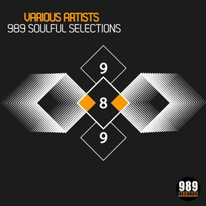 Various Artists - 989 Soulful Selections [989 Records]