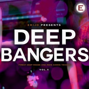 Various Artists - Deep Bangers, Vol. 5 [ERIJO]