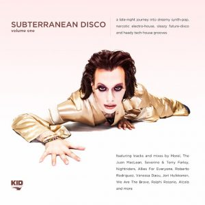 Various Artists - Subterranean Disco, Vol. 1 [KID Recordings]