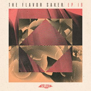 Various Artists - The Flavor Saver EP Vol. 18 [Salted Music]