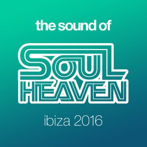 Various Artists - The Sound Of Soul Heaven Ibiza 2016 [Soul Heaven Records]