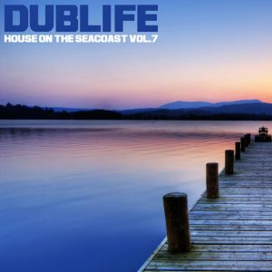 Various - House On The Seacoast, Vol. 7 [Dublife Music]